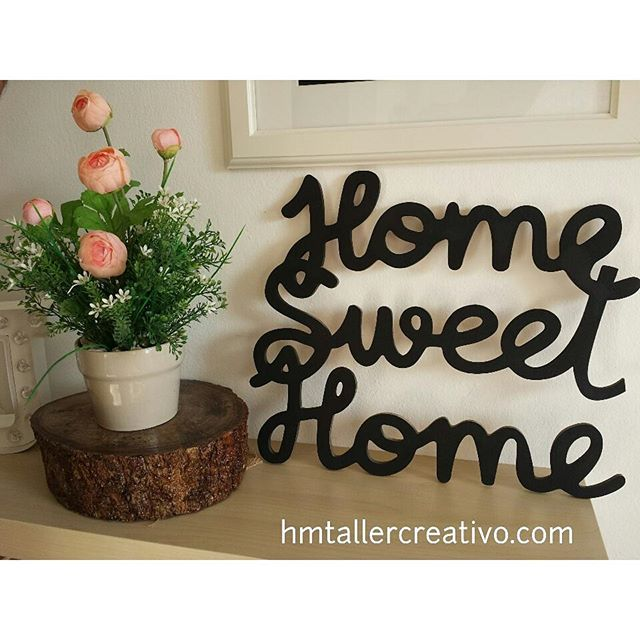 Home Sweet Home en madera!