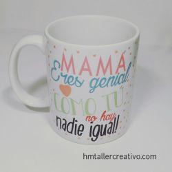 Taza Mamá eres genial!